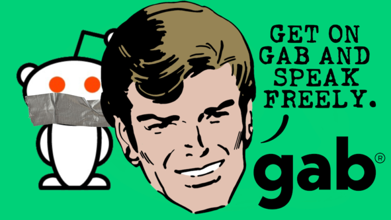 Promotional image for social media site Gab says